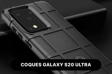 Coques Galaxy S20 Ultra